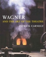 Wagner and the Art of the Theatre артикул 1322a.